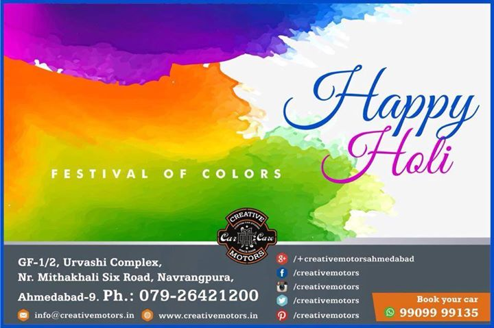 Celebrating the #colors of our beautiful #relationship, I wish you and your family all the bright hues of life. Have a colourful #holi !  Happy Holi - Team 'Creative Motors'  #Happy_Holi  #happyHoli