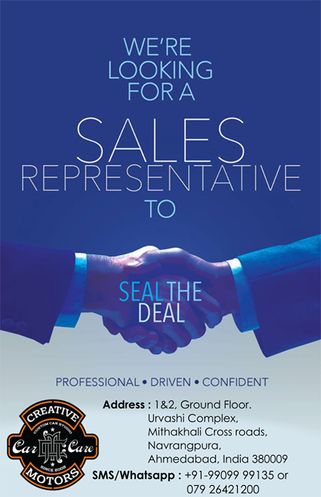 If you make sales to survive listen up ? If yes, then maybe you are the one we are looking for!  We're hiring! We are looking for Sales & Customer Relationship Manager to help us build up our business activities. Selling is hard, but the harder you work, the more you sell.  If any interested please inbox me or send your resume, cover letter and portfolio on sales@creativemotors.in  Company Name : 'Creative Motors'  Location: 1&2, Ground Floor. Urvashi Complex,                 Mithakhali Cross roads,                 Navrangpura,                 Ahmedabad, India 380009  ☎️ Call/Whatsapp : +91-99099 99135 or 079 26421200  ✉️ Mail : dhwanit@creativemotors.in
