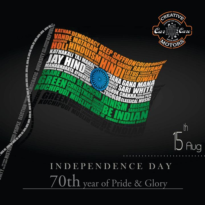 Creative Motors,  HappyIndependenceDay, India, Pride, Honour, Glory, 70yearsofindependence